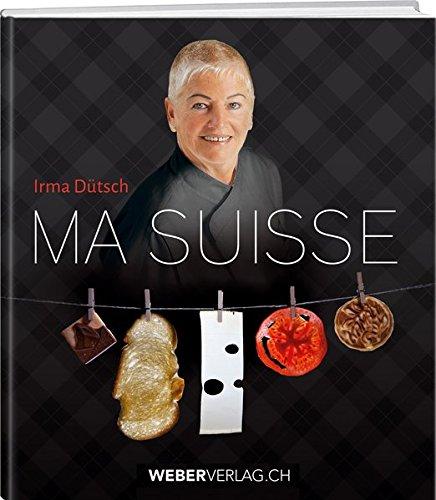 Ma Suisse: Irma D�tsch