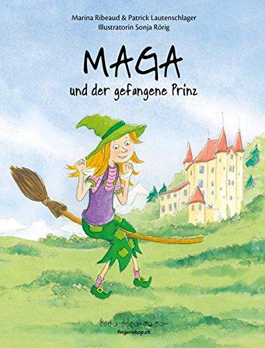 9783906054117: Maga und der gefangene Prinz