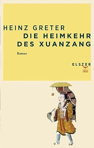 9783906065069: Die Heimkehr des Xuanzang [Taschenbuch] by Heinz Greter