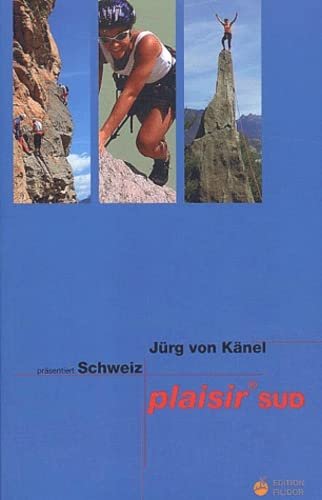 9783906087177: Schweiz plaisir sud