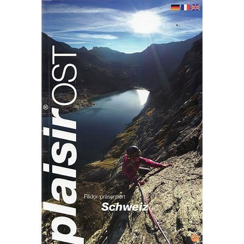 9783906087498: Schweiz Plaisir Ost Rock Climbing Guidebbok 2015