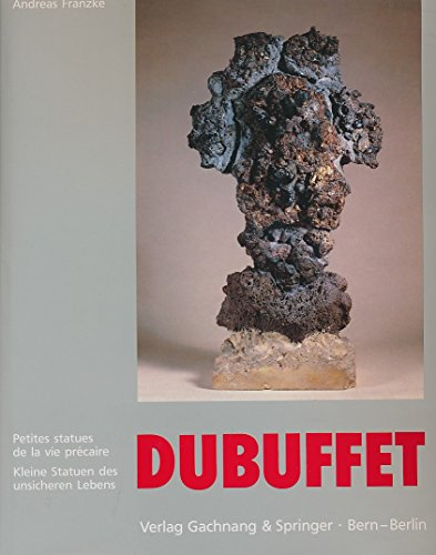 Kleine Statuen des unsicheren Lebens - Small: Dubuffet Jean -