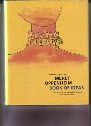 Meret Oppenheim - Book of Ideas: Early: Christiane Meyer-Thoss,