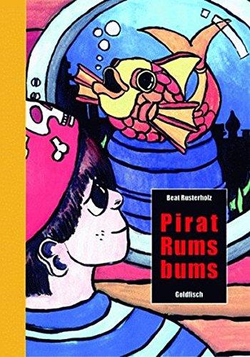 9783906158006: Pirat Rumsbums: Die Suche nach dem grossen Schatz