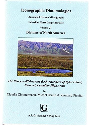 9783906166834: The Pliocene-pleistocene Freshwater Flora of Bylot Island, Nunavut, Canadian High Arctic