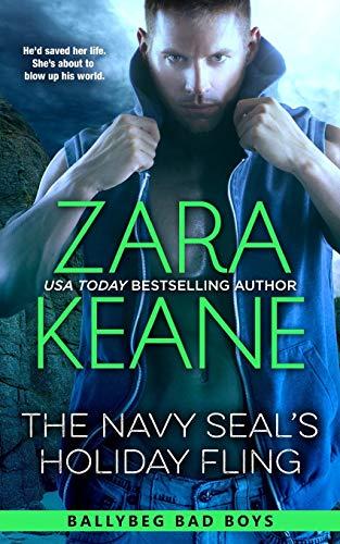 9783906245263: The Navy SEAL's Holiday Fling (Ballybeg Bad Boys, Book 3) (Volume 3)