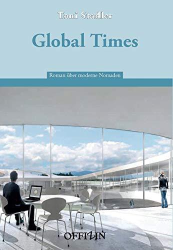 Global Times: Toni Stadler