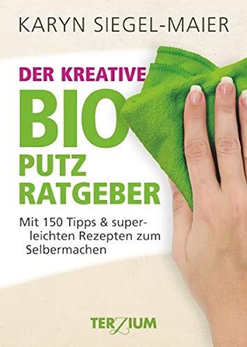 9783906294032: Der kreative BIO Putzratgeber