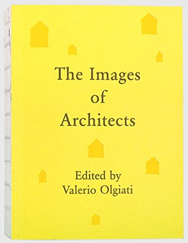 9783906313009: The Images of Architects