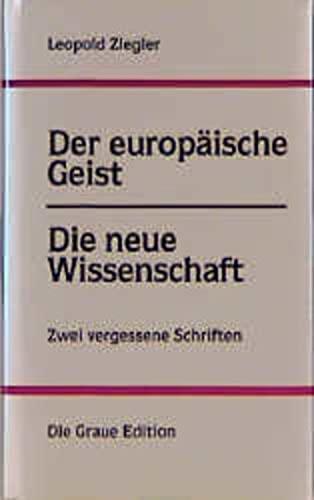 9783906336152: Der europäische Geist. Die neue Wissenschaft. Zwei vergessene Schriften