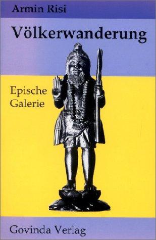 9783906347103: Völkerwanderung. Epische Galerie