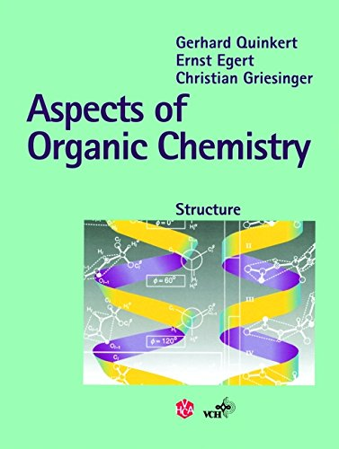 Aspects of Organic Chemistry: Structure: Gerhard Quinkert
