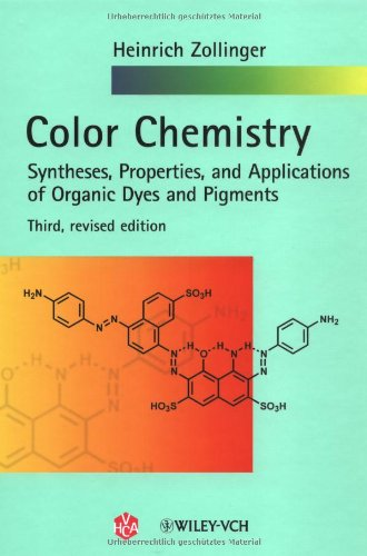 Color Chemistry : Syntheses, Properties, and Applications: Heinrich Zollinger
