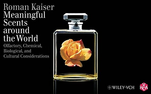 9783906390376: Meaningful Scents Around the World: Olfactory, Chemical, Biological, and Cultural Considerations
