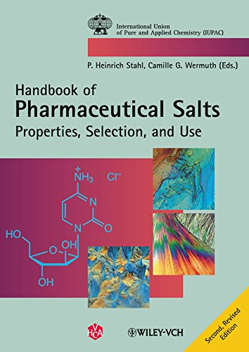 9783906390512: Pharmaceutical Salts: Properties, Selection, and Use (International Union of Pure and Applied Chemistry (Hardcover))