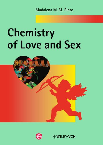 Chemistry of Love and Sex (Paperback): Madalena M. M.