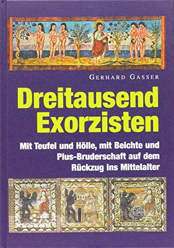 Dreitausend Exorzisten: Gerhard Gasser