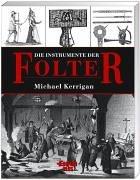 Die Instrumente der Folter. (3906477088) by Michael Kerrigan