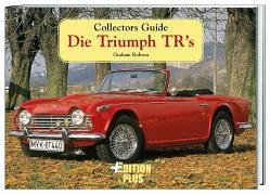 Collectors Guide. Die Triumph TRs. (3906477126) by Robson, Graham