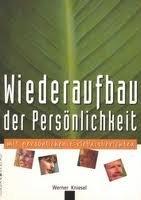 Wiederaufbau der Persönlichkeit: Kniesel, Werner
