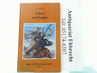 9783906565484: Leben und Jagen