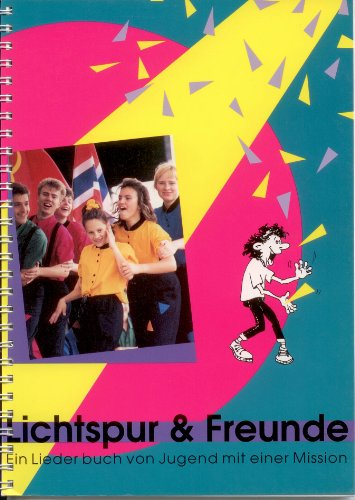 9783906568041: Lichtspur & Freunde. Ein Liederbuch