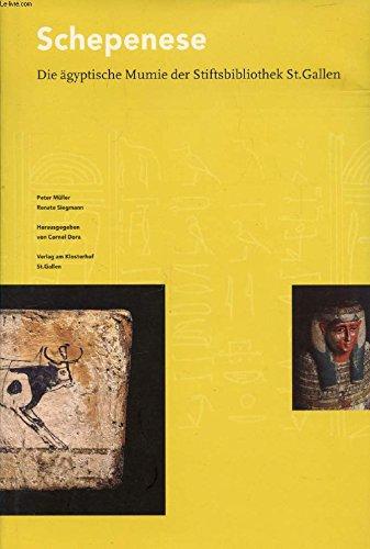 9783906616452: Schepenese: Die ägyptische Mumie der Stiftsbibliothek St. Gallen