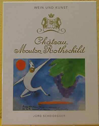 9783906622170: Château Mouton Rothschild. Wein und Kunst