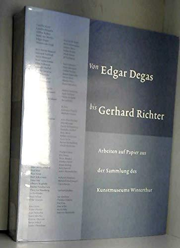 Von Edgar Degas Bis Gerhard Richter : Arbeiten Auf Papier Aus Der Sammlung Des Kunstmuseums ...