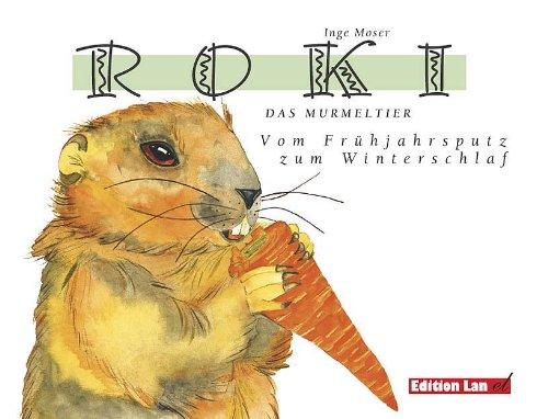9783906691152: Roki, Das Murmeltier
