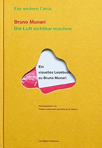 9783906700946: Die Luft sichtbar machen / Far vedere l'aria: Ein visuelles Lesebuch zu Bruno Munari (German and Italian Edition)