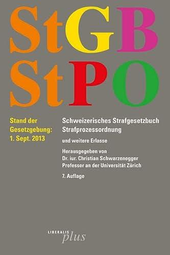 9783906709895: StGB/StPO: Schweizerisches Strafgesetzbuch Strafprozessordnung by Schwarzeneg...