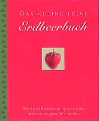 9783906715278: Das kleine feine Erdbeerbuch (Livre en allemand)