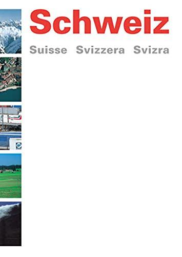 9783906719801: Schweiz - Suisse - Svizzera - Svizra. Geografische Betrachtungen.