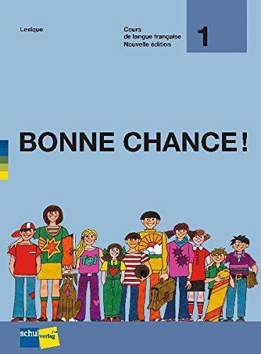 9783906721538: Bonne Chance! 1, Etapes 1-12: Lexique - 5. + 6. Schuljahr