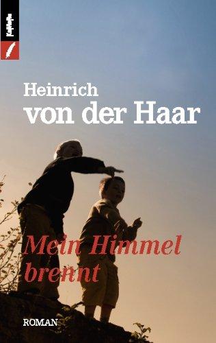 9783906739595: Mein Himmel brennt: Die Geschichte einer Kindheit im M�nsterland