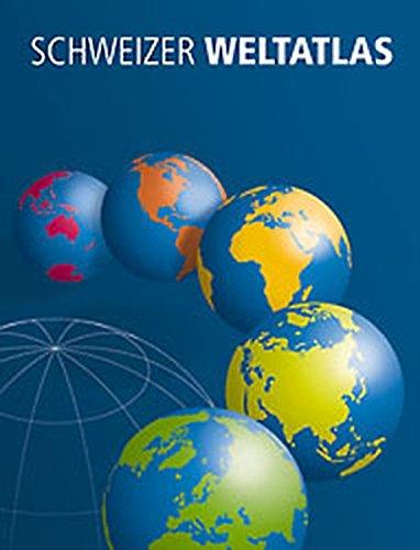 9783906744377: Schweizer Weltatlas: Deutsche Ausgabe