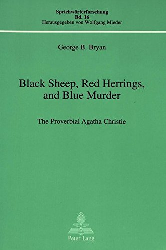 9783906750323: Black Sheep, Red Herrings, and Blue Murder: The Proverbial Agatha Christie (Sprichwörterforschung)