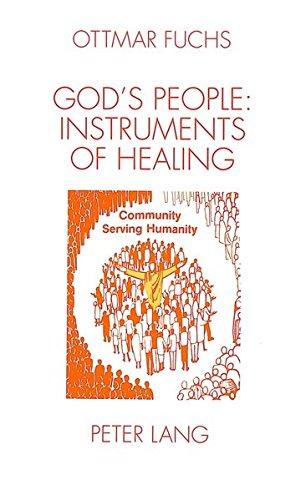 God's People - Instruments of Healing: Fuchs, Ottmar
