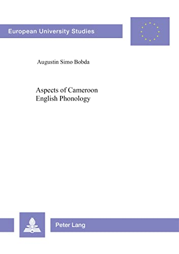 9783906751467: Aspects of Cameroon English Phonology (Europäische Hochschulschriften / European University Studies / Publications Universitaires Européennes)