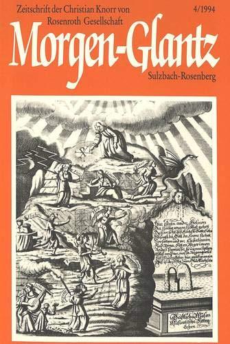 Morgen-Glantz Zeitschrift der Christian Knorr von Rosenroth-Gesellschaft- 4 (1994)