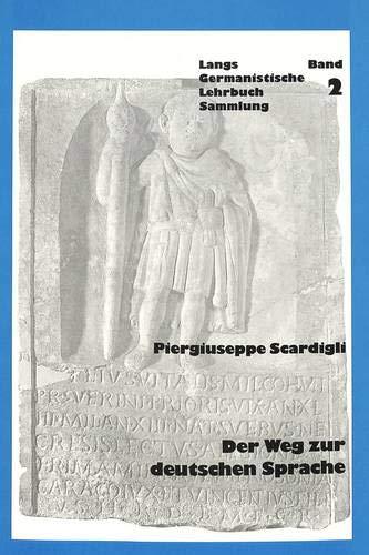 9783906753010: Der Weg zur deutschen Sprache. Von der indogermanischen bis zur Merowingerzeit