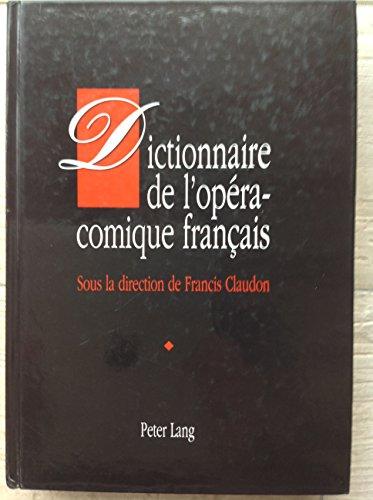 9783906753423: Dictionnaire de l'opéra-comique français (French Edition)