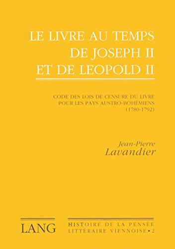Le Livre Au Temps de Joseph II: Jean-Pierre Lavandier