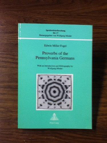 9783906753805: Proverbs of the Pennsylvania Germans (Sprichwörterforschung)