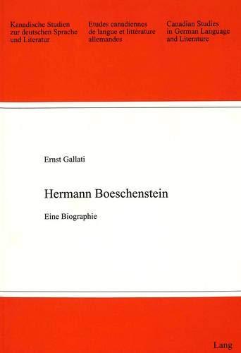 Hermann Boeschenstein Eine Biographie: Gallati, Ernst