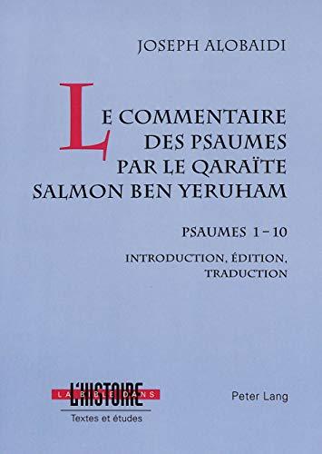 Le commentaire des psaumes par le qaraïte Salmon ben Yeruham Psau: ALOBAIDI JOSEPH