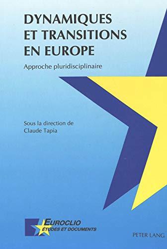 Dynamiques et transitions en Europe: Claude Tapia