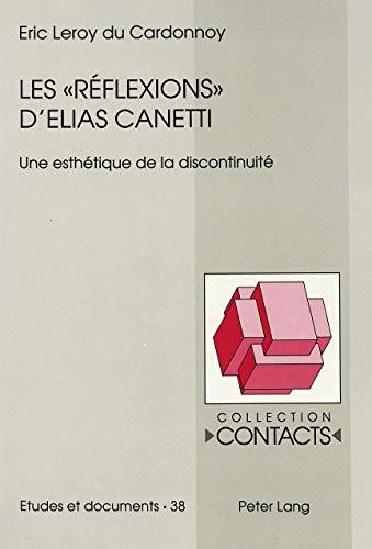 Les «Réflexions» d'Elias Canetti Une esthé...