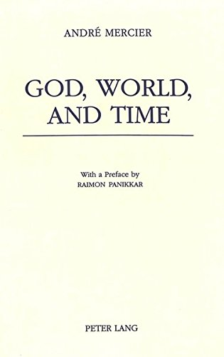 9783906755809: God, World, and Time: With a Preface by Raimon Panikkar